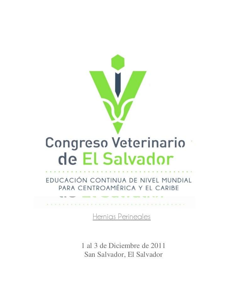 Hernias Perineales1 al 3 de Diciembre de 2011 San Salvador, El Salvador