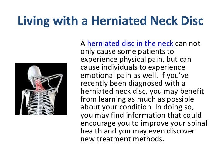 Living with a Herniated Neck Disc<br />; 2.