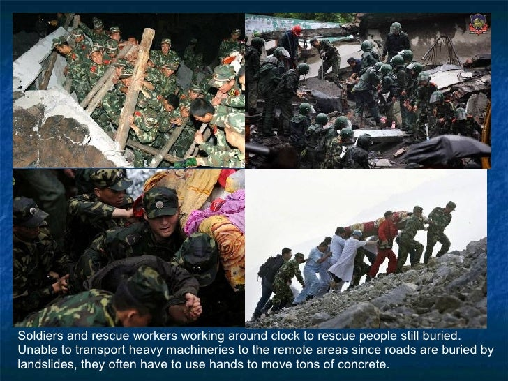Soldiers and rescue workers working around clock to rescue people still buried.  Unable to transport heavy machineries to ...