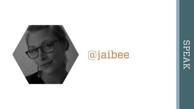 SPEAK @jaibee