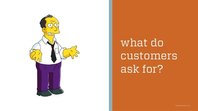 what do customers ask for? simpsons.wikia.com