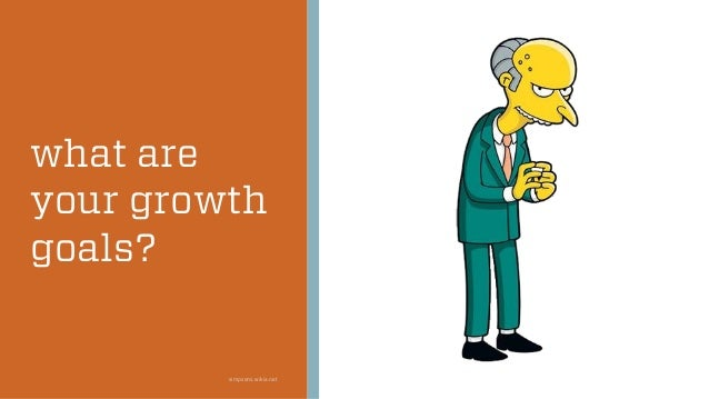 what are your growth goals? simpsons.wikia.net