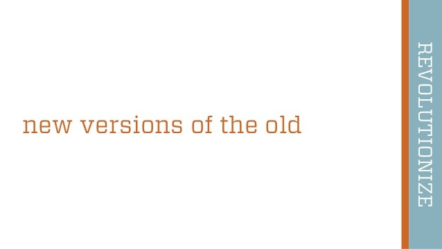 48 new versions of the old REVOLUTIONIZE
