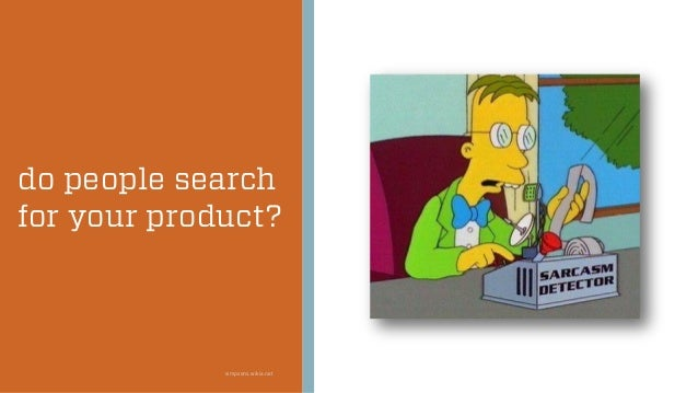 do people search for your product? simpsons.wikia.net