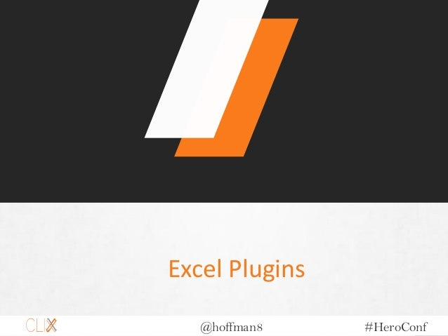 @hoffman8 #HeroConf Excel Plugins
