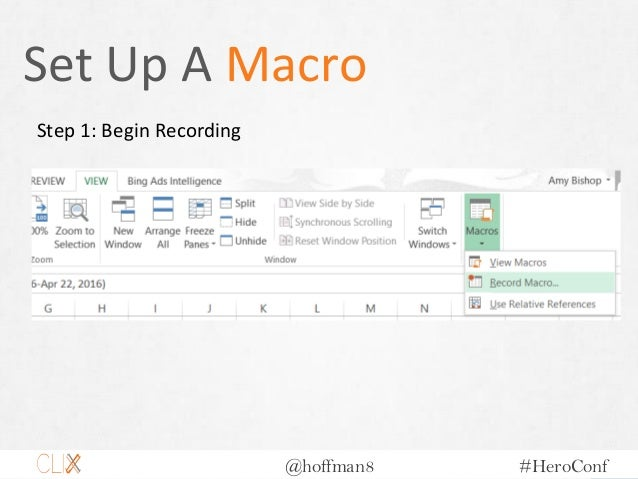 @hoffman8 #HeroConf Set Up A Macro Step 1: Begin Recording