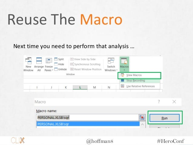 @hoffman8 #HeroConf Reuse The Macro Next time you need to perform that analysis …