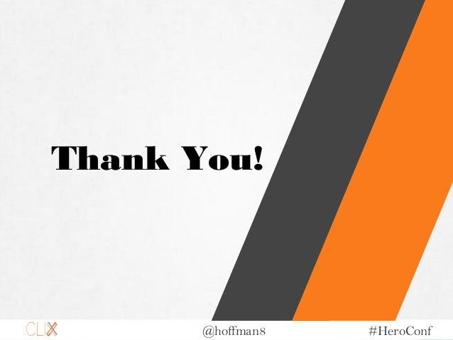 @hoffman8 #HeroConf Thank You!