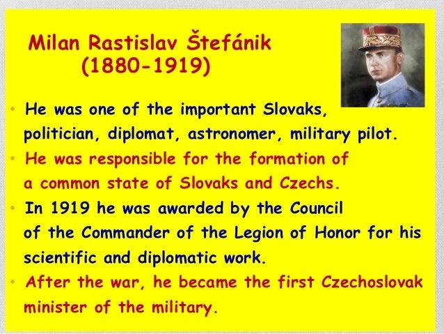 Milan Rastislav Štefánik (1880-1919) • He was one of the important Slovaks, politician, diplomat, astronomer, military pil...