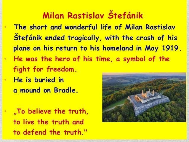 Milan Rastislav Štefánik • The short and wonderful life of Milan Rastislav Štefánik ended tragically, with the crash of hi...