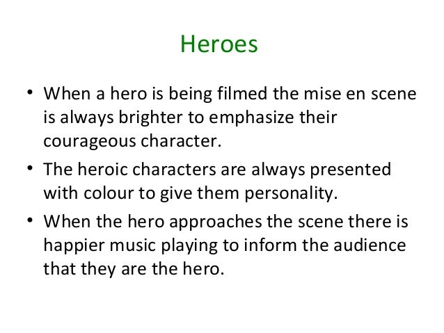 Acceptable qualities of a hero