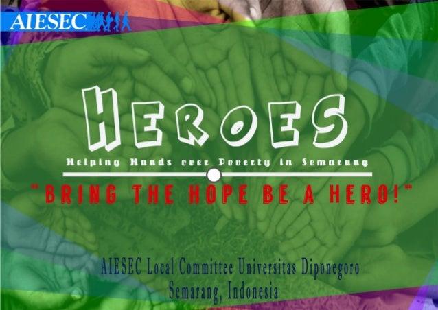 """íwmeee-*ý mãæøãâ  llelnlno Hands oue:  Duuertu In Semutunu  """"BRING TIIE HIIPE BE A HERO! """"     AIESEC Local Committee Univ..."""