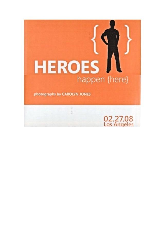 Heroes happen