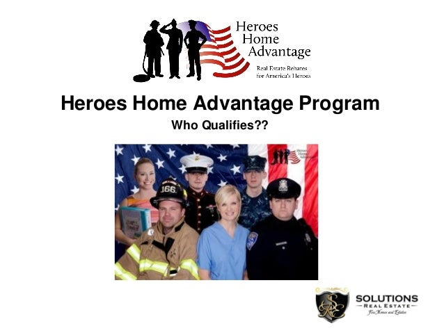 Heroes Home Advantage Program Who Qualifies??