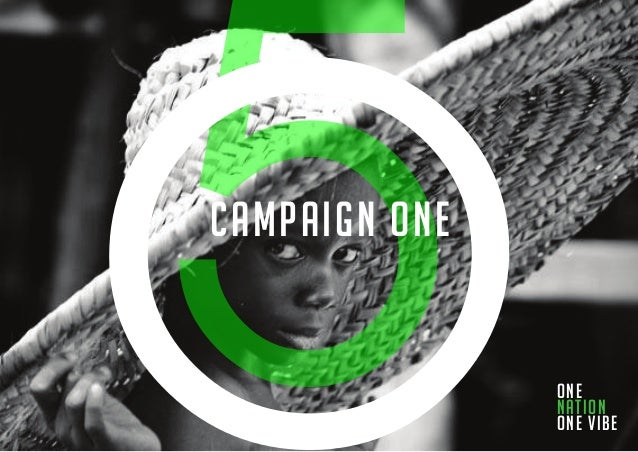 CAMPAIGN one  one nation one vibe