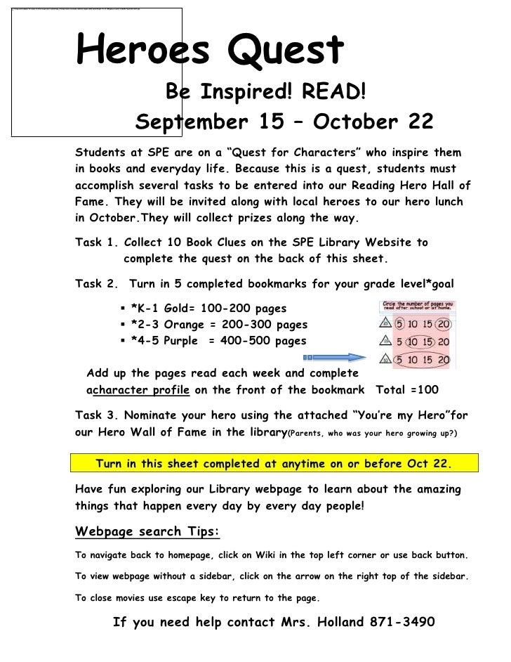 "-977265-168910      Heroes Quest<br />  Be Inspired! READ!<br />September 15 – October 22<br />Students at SPE are on a ""Q..."