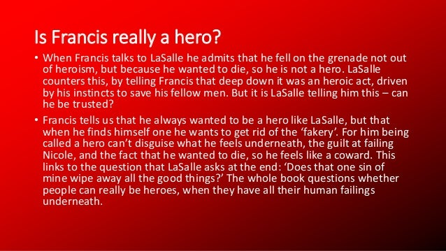 is francis cassavant a hero Home gcse english literature heroes - character quotes heroes - character quotes francis cassavant i am not a hero.