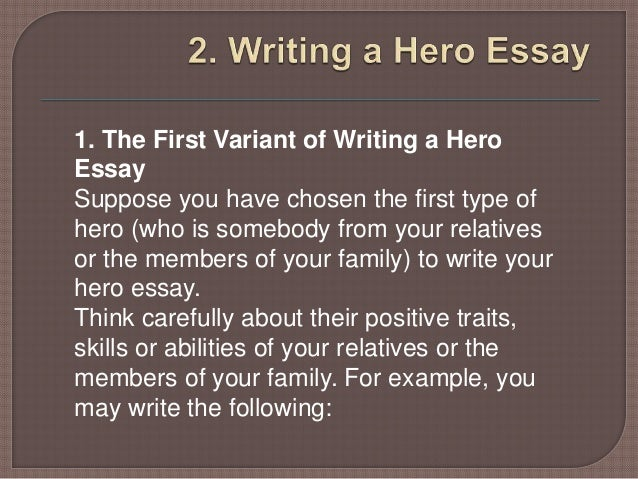 hero essay 5 1 the first variant of writing a hero essay