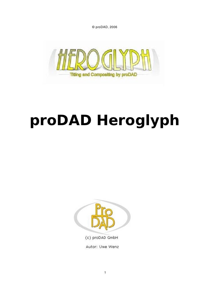 © proDAD, 2006     proDAD Heroglyph                 1