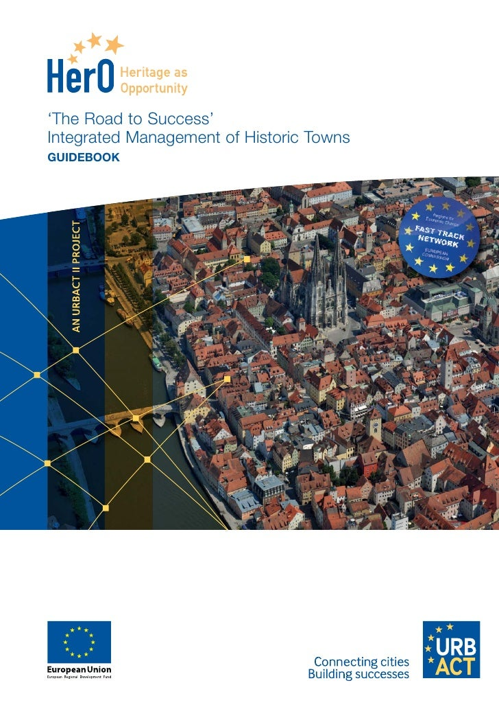'The Road to Success'Integrated Management of Historic TownsGUIDEBOOK