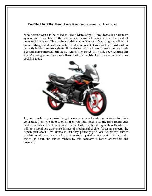 """Find The List of Best Hero Honda Bikes service center in AhmadabadWho doesn't wants to be called as """"Hero Moto Corp""""? Hero..."""