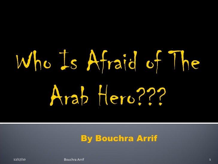 By Bouchra Arrif 12/17/10 Bouchra Arrif