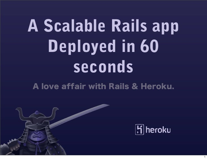 A Scalable Rails app   Deployed in 60       seconds                            1