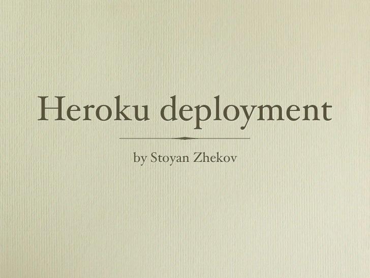 Heroku deployment     by Stoyan Zhekov