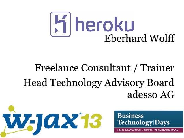 Eberhard Wolff Freelance Consultant / Trainer Head Technology Advisory Board adesso AG
