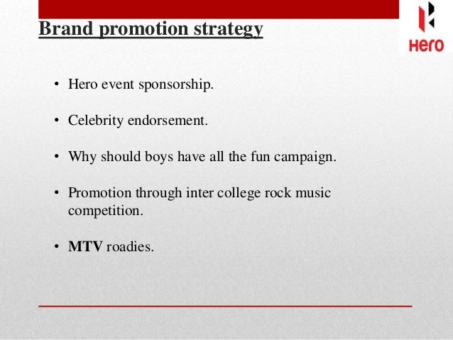 marketing strategy of hero honda Marketing mix of hero motocorp analyses the brand/company which covers 4ps (product, price, place, promotion) and explains the hero motocorp marketing strategy the article elaborates the pricing, advertising & distribution strategies used by the company.