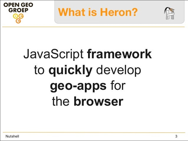 The Heron Mapping Client - Overview, Functions, Concepts  Slide 3