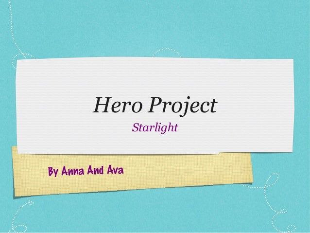 Hero Project Starlight By Anna And Ava