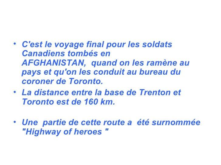 <ul><li>C'est le voyage final pour les soldats Canadiens tombés en AFGHANISTAN,quand on les ramène au pays et qu'on les ...