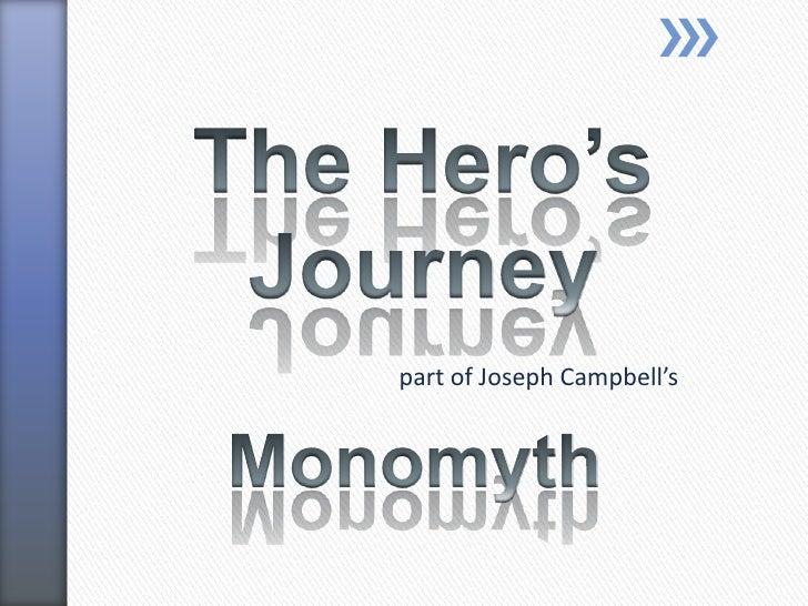 The Hero's Journey<br />part of Joseph Campbell's <br />Monomyth<br />