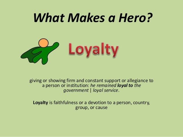 traits of a hero Characteristics of a hero people have identified certain characteristics that heroes may possess for this person please rate how heroic you think they are for the.