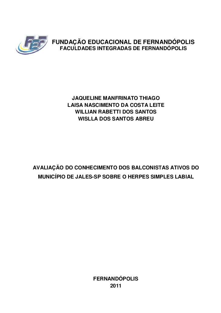 FUNDAÇÃO EDUCACIONAL DE FERNANDÓPOLIS        FACULDADES INTEGRADAS DE FERNANDÓPOLIS           JAQUELINE MANFRINATO THIAGO ...