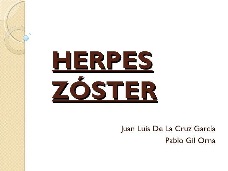 HERPESZÓSTER   Juan Luis De La Cruz García                Pablo Gil Orna