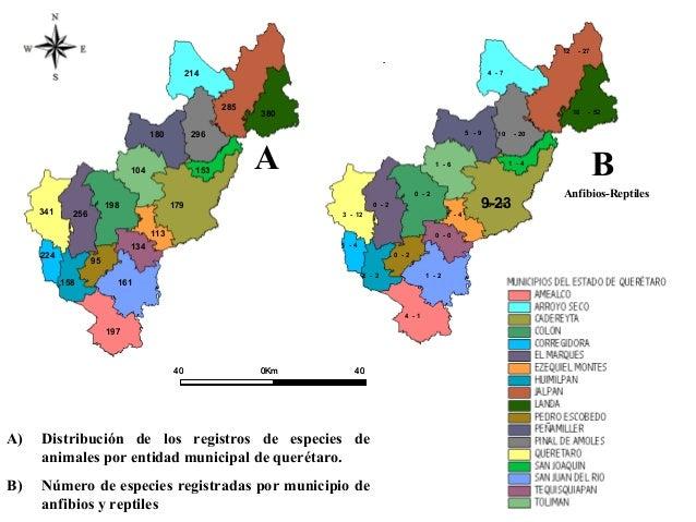 A) Distribución de los registros de especies de animales por entidad municipal de querétaro. B) Número de especies registr...