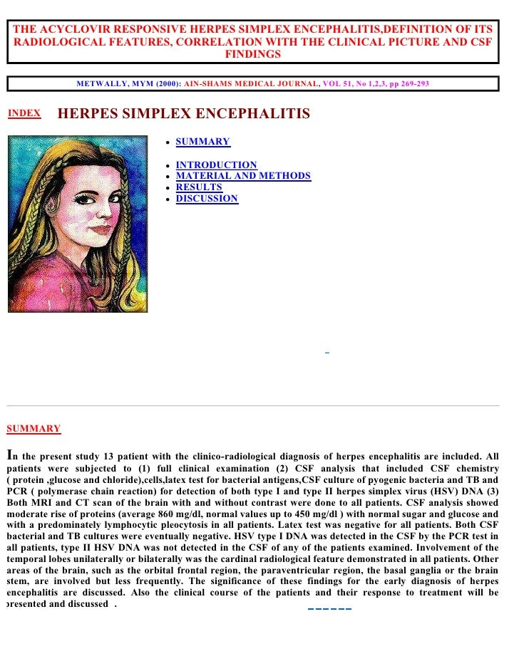 THE ACYCLOVIR RESPONSIVE HERPES SIMPLEX ENCEPHALITIS,DEFINITION OF ITS RADIOLOGICAL FEATURES, CORRELATION WITH THE CLINICA...