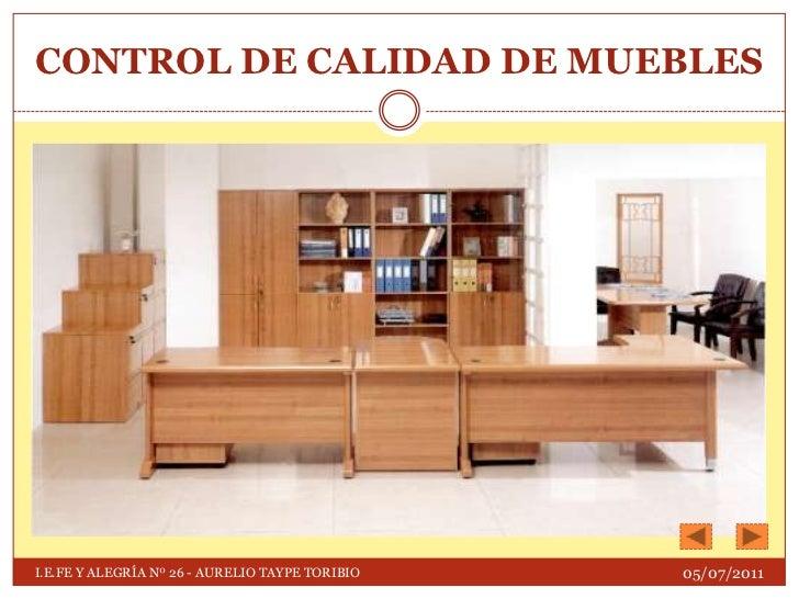 Proceso de construcci n de muebles for Muebles de calidad