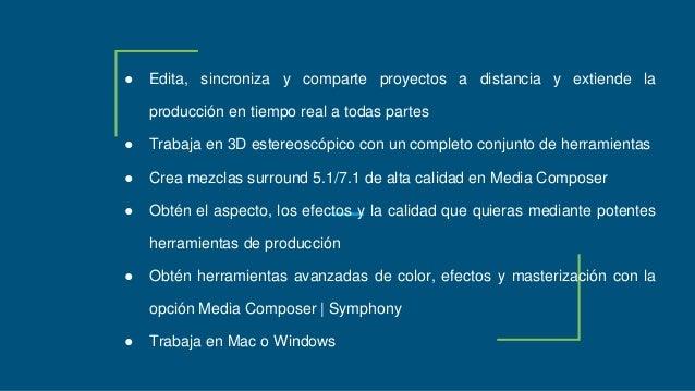 ● Edita, sincroniza y comparte proyectos a distancia y extiende la producción en tiempo real a todas partes ● Trabaja en 3...