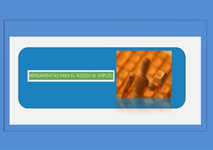 """2-WEB 2.0: BLOGS, FACEBOOK, TWITTER, WEBS, WIKIS, RSS Y LECTORES DE NOTICIAS:       Otra opción es """"colgar """", tu Curriculu..."""