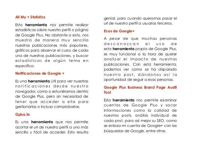 All My + Statistics  Esta herramienta nos permite realizar  estadísticas sobre nuestro perfil o página  de Google Plus. No...