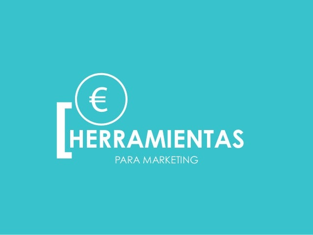 PARA MARKETING [  HERRAMIENTAS