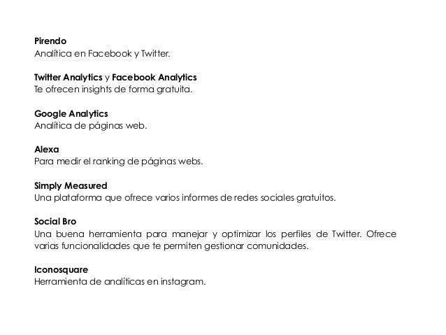 Pirendo  Analítica en Facebook y Twitter.  !  Twitter Analytics y Facebook Analytics  Te ofrecen insights de forma gratuit...