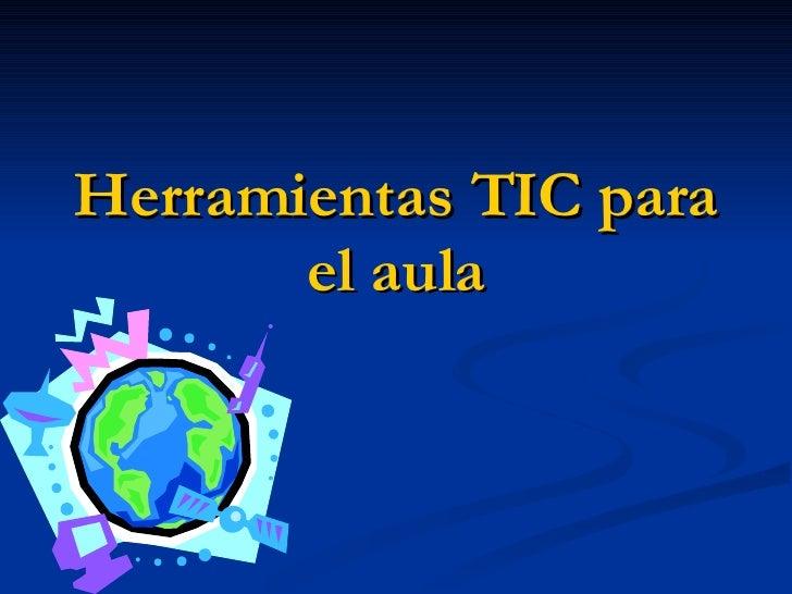 Herramientas TIC para el aula
