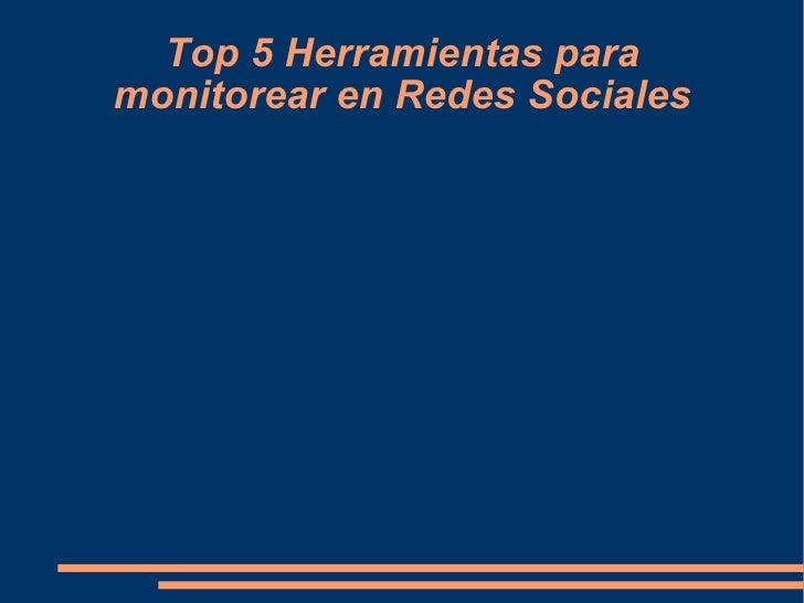 Top 5 Herramientas para monitorear en Redes Sociales