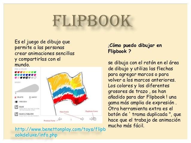 FLIPBOOK Cómo puedo dibujar en Flipbook ? se dibuja con el ratón en el área de dibujo y utiliza las flechas para agregar m...