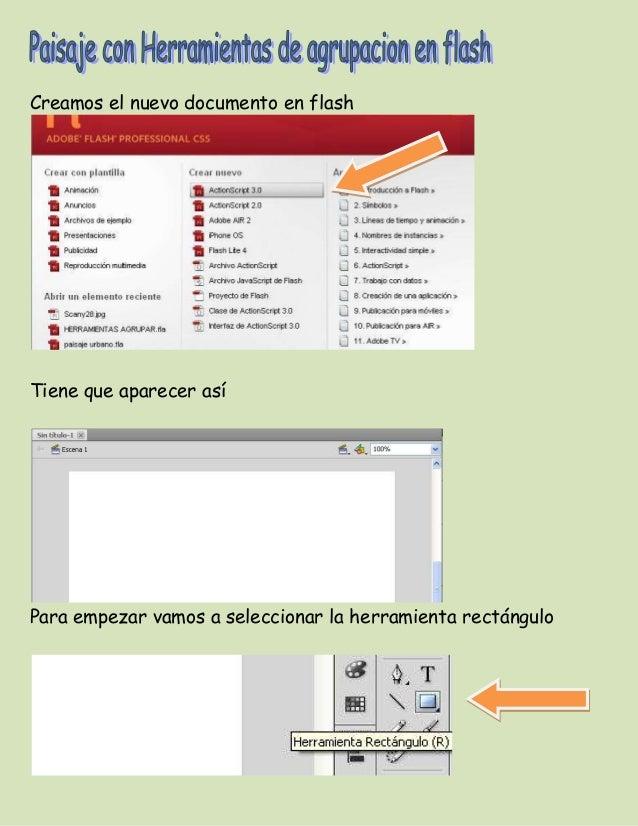 Creamos el nuevo documento en flashTiene que aparecer asíPara empezar vamos a seleccionar la herramienta rectángulo