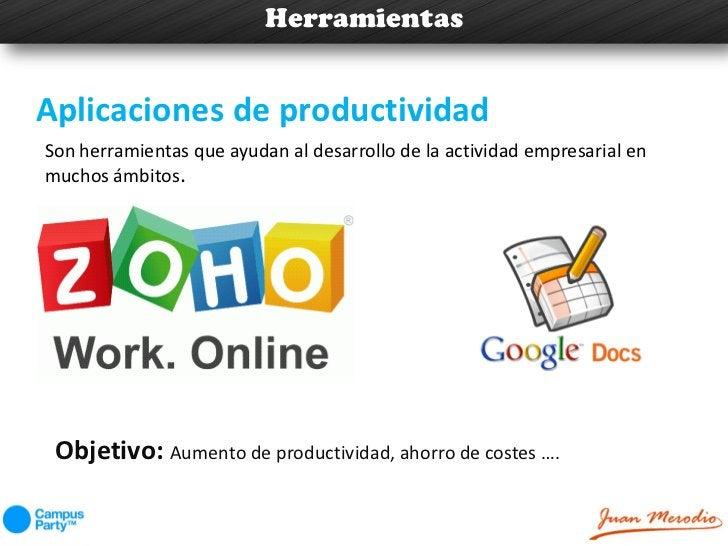 HerramientasAplicaciones de productividadSon herramientas que ayudan al desarrollo de la actividad empresarial enmuchos ám...
